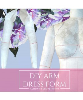 Exclusive! Custom-Fit Sewing Pattern DIY Stuffed Dress Form Add-on Arm and a Complete Step-by-Step Sewing Photo-Guide.