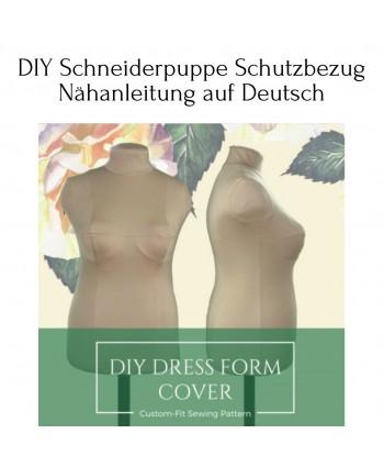 DIY Schneiderpuppe Schutzbezug Nähanleitung auf Deutsch