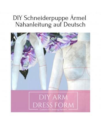 DIY Schneiderpuppe Ärmel Nähanleitung auf Deutsch